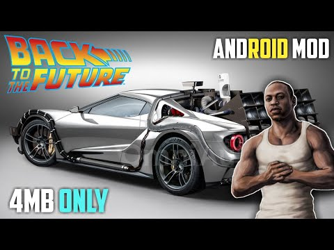 BACK TO THE FUTURE MOD | GTA SA ANDROID | FUTURE CAR | FLY CAR | TIME TRAVEL | SPEEDOMETER | V1 | RG