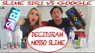 SLIME SIRI VS GOOGLE - ELAS DECIDIRAM NOSSOS SLIMES!