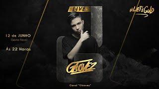 Gloovez @ LET'S GOLD LIVE