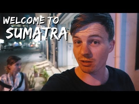 Arriving to Medan - Our First Night in Sumatra