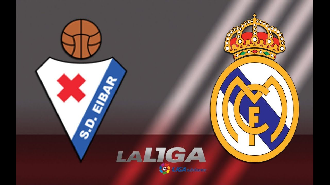 Eibar vs Real Madrid