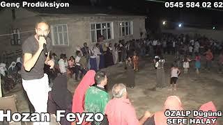Hozan Feyzo SEPE HALAY 2018 Özalp Düğünü
