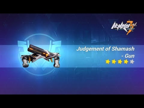 Judgement of Shamash Honkai Impact 3 : Weapons that can kill