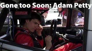 Gone too Soon: Adam Petty