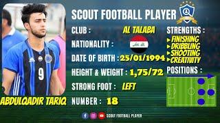 ABDULQADIR TARIQ - عبد القادر طارق 🔵 FORWARD 🔵 AL TALABA SC ...