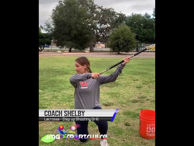 Coach Shelby - Lacrosse: Step Up Shooting