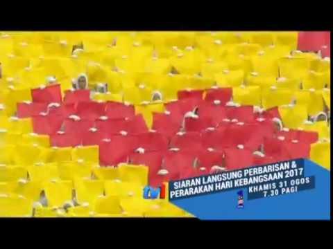 Promo Siaran Langsung Perbarisan & Perarakan Hari Kebangsaan 2017 (31 Ogos 2017)