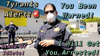 Threatened W/ Arrest!Useless Female Sergeant Gets Her Thugs W/ Guns To Intimidate Us-1st Amendment