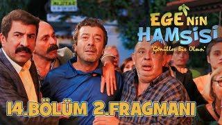 Download Video Ege'nin Hamsisi - 14.Bölüm 2.Fragmanı MP3 3GP MP4
