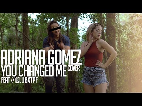 You Changed Me - Jamie Foxx ft. Chris Brown (cover by Adriana Gomez)