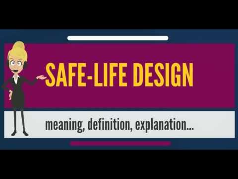 What is SAFE-LIFE DESIGN? What does SAFE-LIFE DESIGN mean? SAFE-LIFE DESIGN meaning & explanation