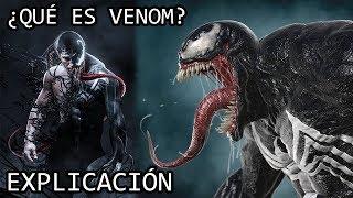 ¿Qué es Venom? EXPLICACIÓN   El Simbionte Venom y su Origen EXPLICADO