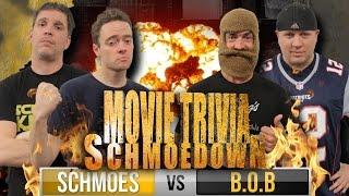 Movie Trivia Schmoedown - Team Schmoes Vs Team B.O.B. (TEAM CHAMPIONSHIP MATCH)