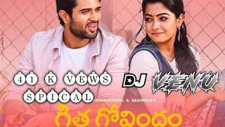 Vachindamma geetha govendham dj song remix by dj venu from ramanagar