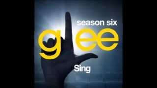 Glee - Sing (DOWNLOAD MP3 + LYRICS)