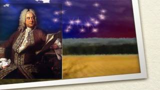 Händel - Feuerwerksmusik by Georg Friedrich Händel / Fireworks Music / Classical Music Masterpieces