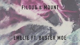filous & MOUNT - Emelie feat. Buster Moe (Cover Art)