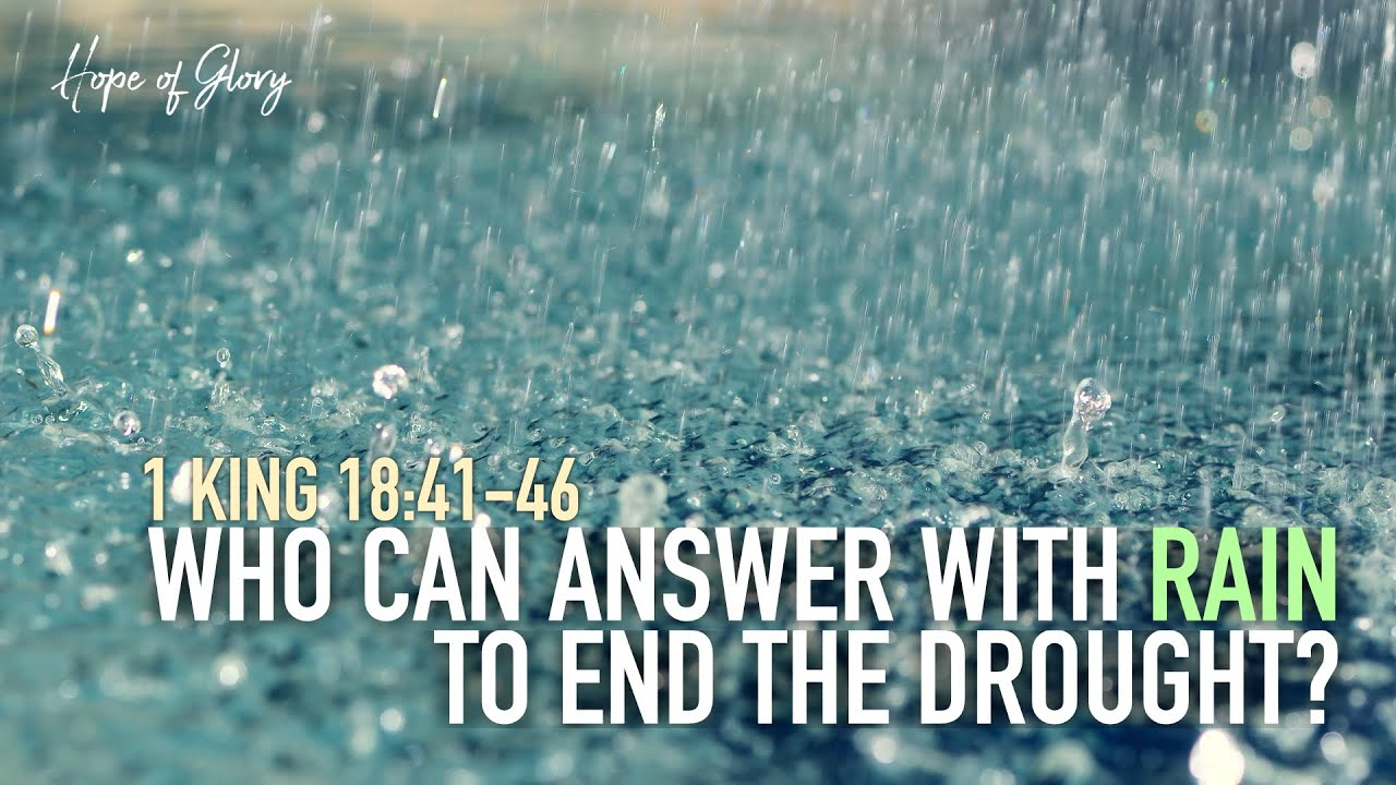 WHO CAN ANSWER WITH RAIN TO END THE DROUGHT?
