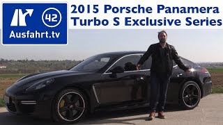 2015 porsche panamera turbo s exclusive series fahrbericht der probefahrt test review german