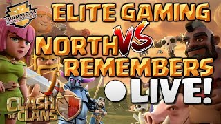 Clash of Clans | ELITE GAMING vs NORTH REMEMBERS [2018] - CWL War - Final Moments LIVE!