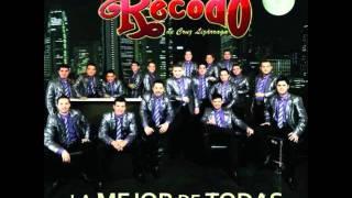Te Quiero A  Morir  BANDA EL RECODO 2011-2012 (LO MAS NUEVO)