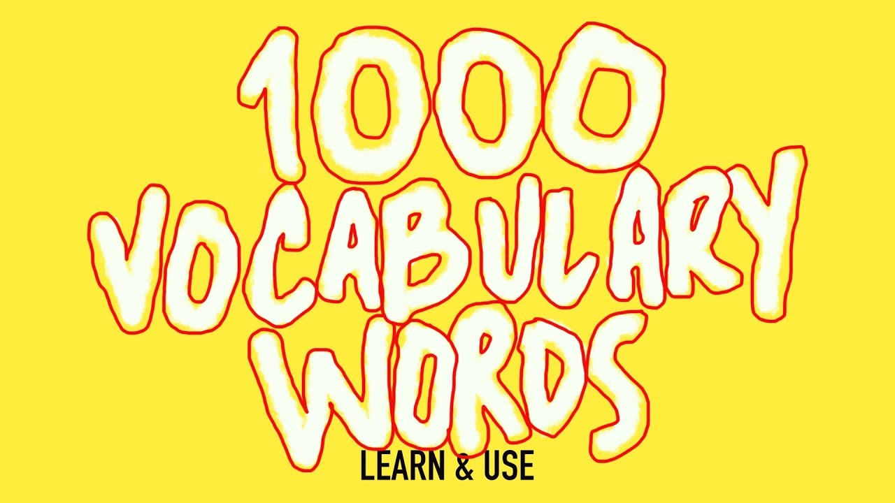 small resolution of How To Learn And Use 1000 English Vocabulary Words - YouTube