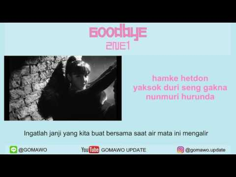 LIRIK 2NE1 - GOODBYE [MV & EASY LYRIC ROM+INDO]