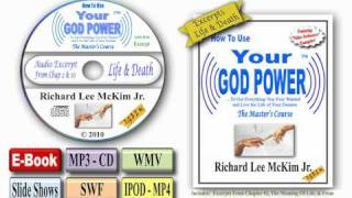 Free Download E-Book And Audio Book CDs - Secrets of Life and Death - How To Use Your God Power®