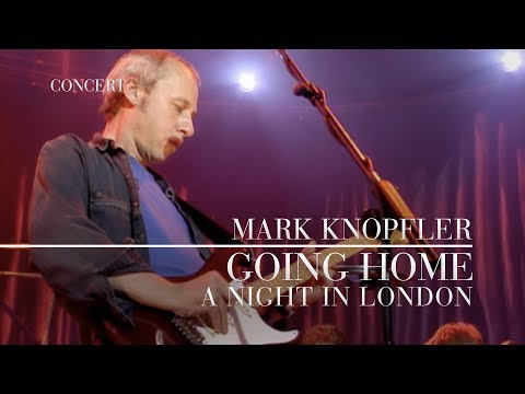 Mark Knopfler - Going Home: Theme of the Local Hero (A Night In London) OFFICIAL