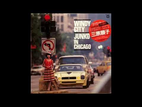 三原順子 (Mihara Junko) - Windy City