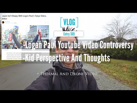 Logan Paul Vlog Controversy A Kid Perspective With Thermal And Drone Video