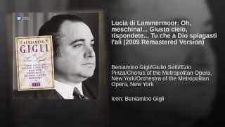 Lucia di Lammermoor: Oh, meschina!... Giusto cielo, rispondete... Tu che a Dio spiagasti l