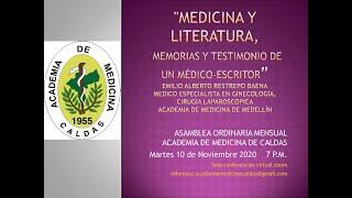 Memorias y testimonio de un medico escritor por Emilio Alberto Restrepo Baena