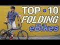 Top 10 Folding Electric Bikes | What folding eBikes are best?