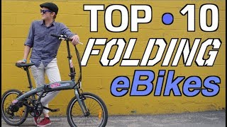 Top 10 Folding Electric Bikes   What folding eBikes are best?