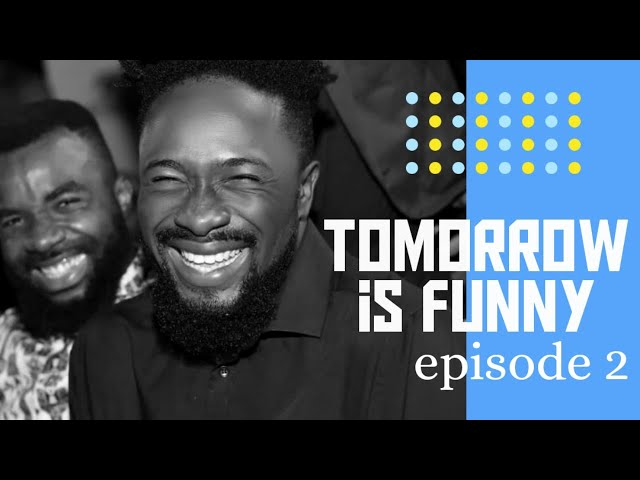 TOMORROW is FUNNY episode 2