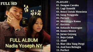 the-best-of-nadia-yoseph-ny-full-album-terbaru-dan-terpopuler