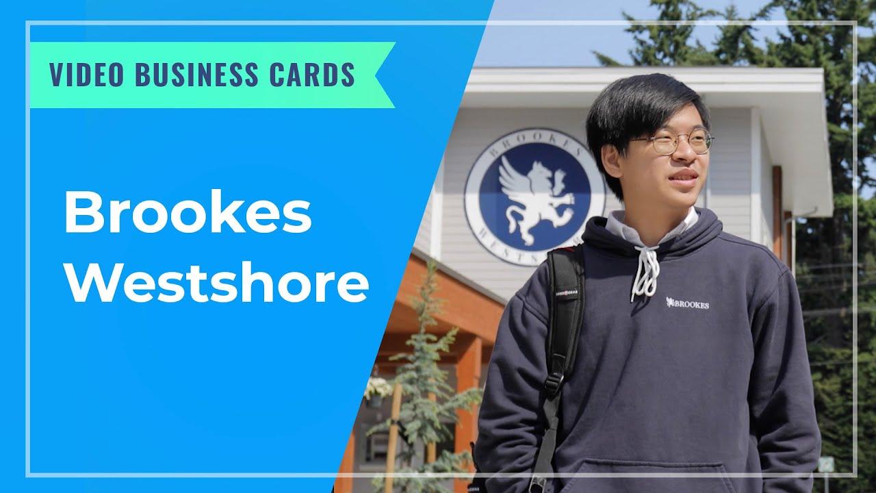 VIDEO BUSINESS CARDS: Brookes Westshore IB School