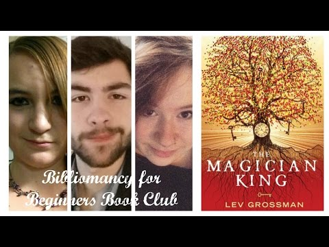 Bibliomancy for Beginners: The Magician King by Lev Grossman