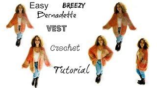 Easy Breazy Bernadette style Vest Crochet Tutorial