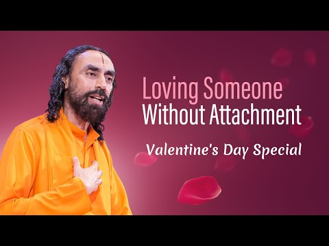 Can You Love Someone Without Getting Attached? Valentine's Day Special | Swami Mukundananda