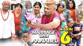 MARRIAGE WITH ANNABEL SEASON 6 - (New Movie) 2019 Latest Nigerian Nollywood Movie Full HD