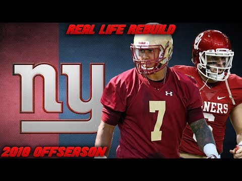 Real Life Rebuild of The New York Giants | 2018 Free Agency and 2018 NFL Draft