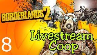 Borderlands 2 Livestream (Coop Modus) Teil 8