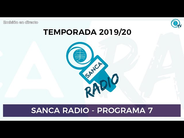 [SancaRadio] Programa 07 - Temporada 2019/20