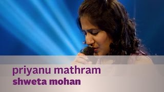 Priyanu mathram - Shweta Mohan f. Bennet & the band - Music Mojo - Kappa TV