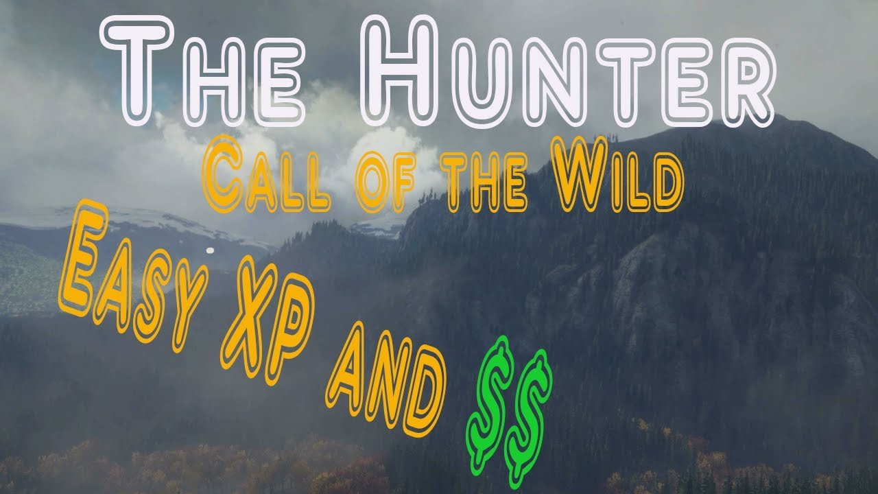 Hunter Call of the Wild Xbox One/PS4- Easy XP and Money