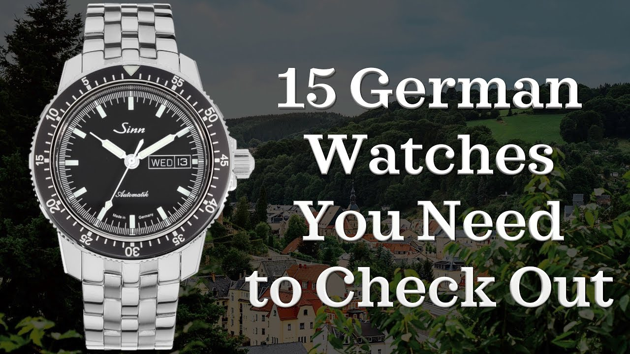 Best German Watches From 1 000 2 500 German Watches 2018 Youtube