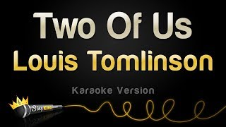 Louis Tomlinson - Two Of Us (Karaoke Version)