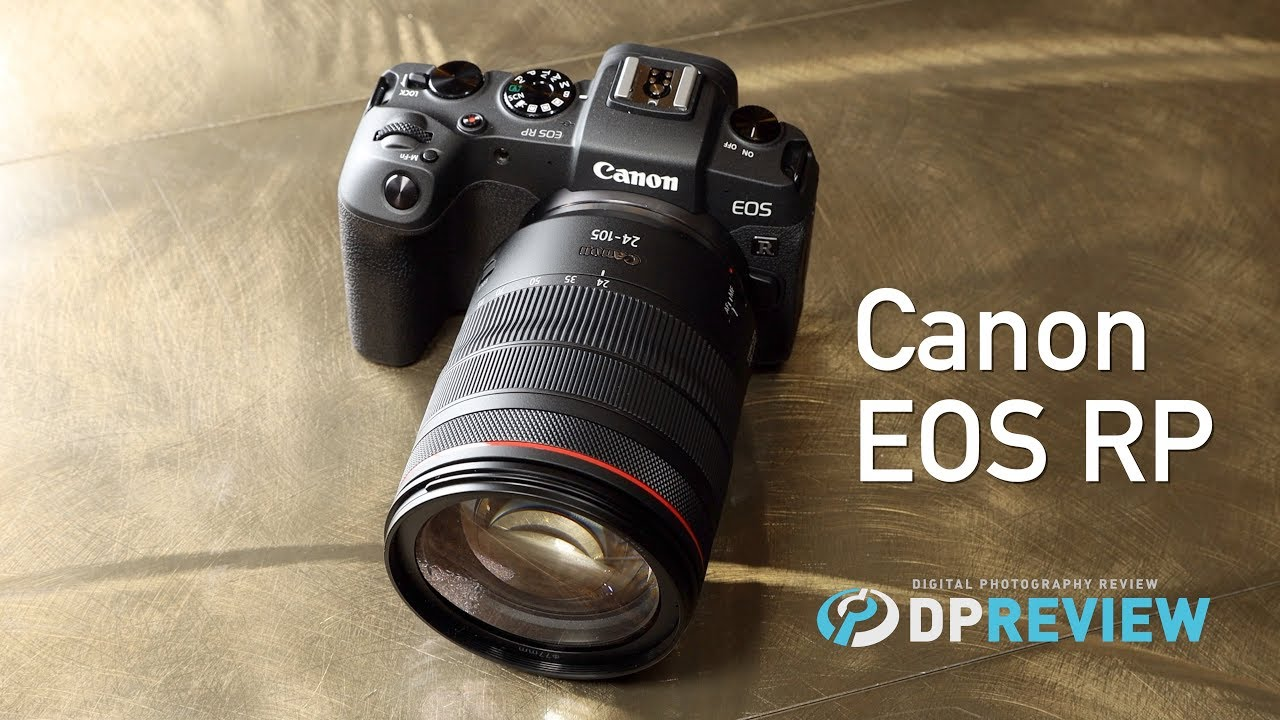 Canon EOS RP First Impressions by DPReview com
